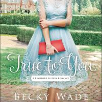 Book Review and Giveaway: True to You