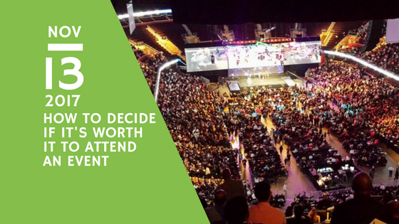 How to decide if an event is worth it