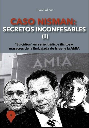 caso-nisman-secretos-inconfesables-vol-1
