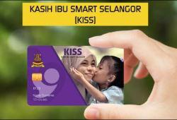 Cara Permohonan Program Kasih Ibu SMART Selangor (KISS) 2018-2019