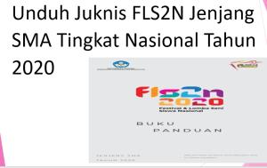 Unduh Juknis FLS2N Jenjang SMA Tingkat Nasional Tahun 2020