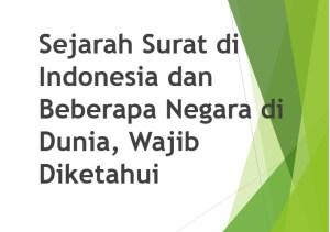 Sejarah Surat di Indonesia dan Beberapa Negara di Dunia, Wajib Diketahui
