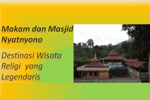 Makam dan Masjid Nyatnyono Destinasi Wisata Religi yang Legendaris