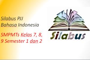 Silabus PJJ Bahasa Indonesia SMP MTs Kelas 7, 8, 9 Semester 1 dan 2