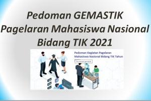 Pedoman GEMASTIK Pagelaran Mahasiswa Nasional Bidang TIK 2021