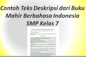 Contoh Teks Deskripsi dari Buku Mahir Berbahasa Indonesia SMP Kelas 7