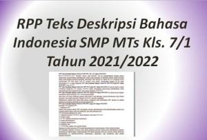 RPP Teks Deskripsi Bahasa Indonesia SMP MTs Kls. 7/1 Tahun 2021/2022
