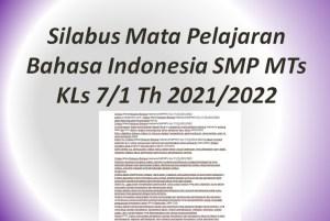 Silabus Mata Pelajaran Bahasa Indonesia SMP MTs KLs 7/1 Th 2021/2022