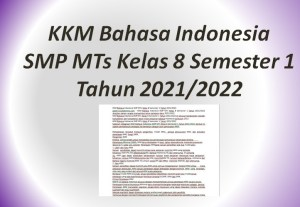 KKM Bahasa Indonesia SMP MTs Kelas 8 Semester 1 Tahun 2021/2022