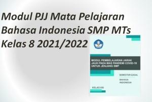 Modul PJJ Mata Pelajaran Bahasa Indonesia SMP MTs Kelas 8 2021/2022
