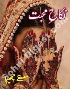 Nikah e Mohabbat Novel By Mustafa Chippa