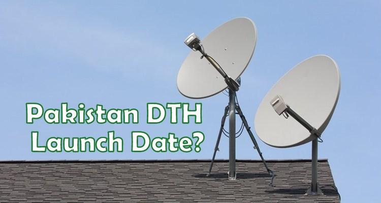 Pakistan DTH Launch Date - December 2019 - Pakistan DTH
