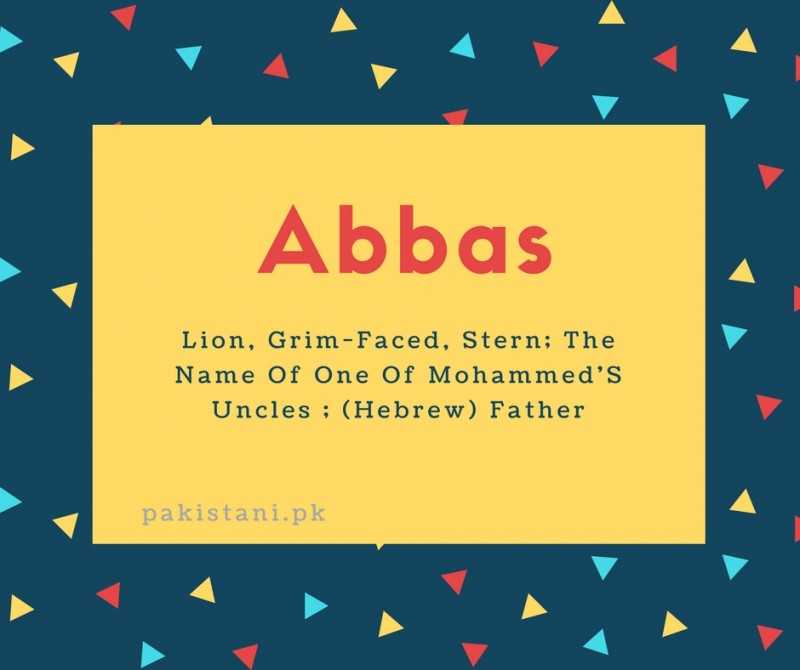 What is Abbas Name Meaning In Urdu - Abbas Meaning is حضور ...