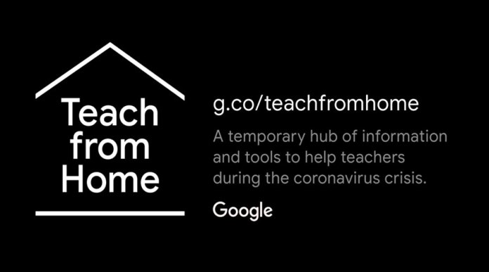 Google is helping educators and students stay connected with Teach from Home hub