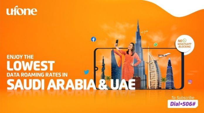 Ufone brings cheapest data roaming rates for Saudi Arabia, UAE