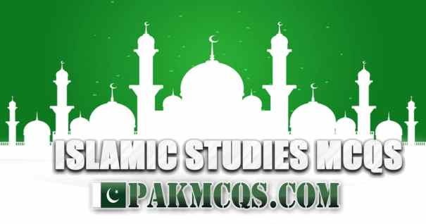 islamic studies Mcqs, Islamiyat mcqs, islamic mcqs, pakmcqs.com, pakmcqs islamic