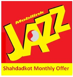 Jazz Shahdadkot Monthly Offer