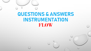 QUESTIONS AND ANSWERS FLOW_INSTRUMENTATION