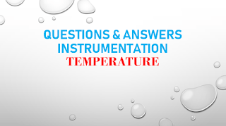 125 QUESTIONS & ANSWERS TEMPERATURE INSTRUMENTATION