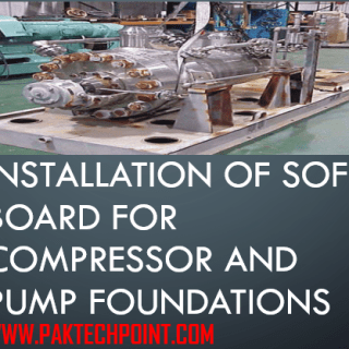 INSTALLATION OF SOFT BOARD FOR COMPRESSOR AND PUMP FOUNDATIONS