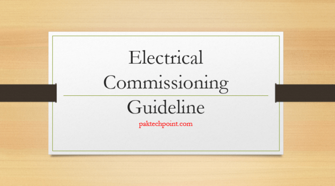 Electrical Commissioning Guideline. responsibility of the electrical commissioning, commissioning lead, electrical commissioning engineer