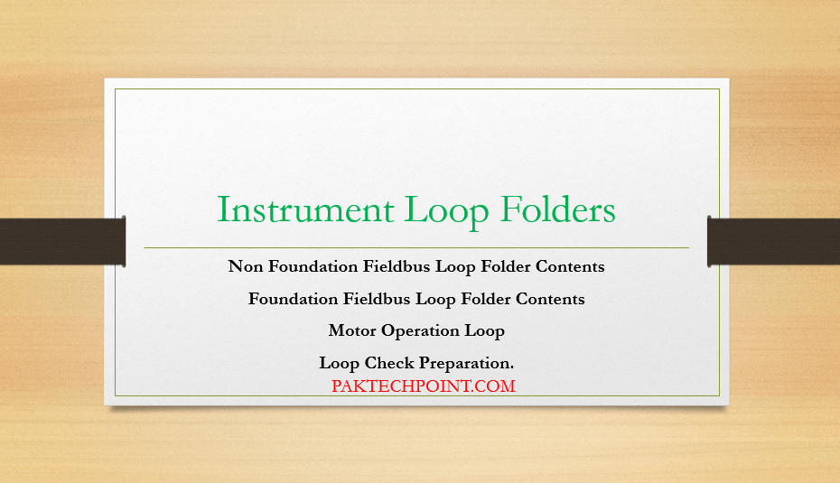 Foundation Fieldbus Loop Folder Contents, Motor Operation Loop,Loop Check Preparation.