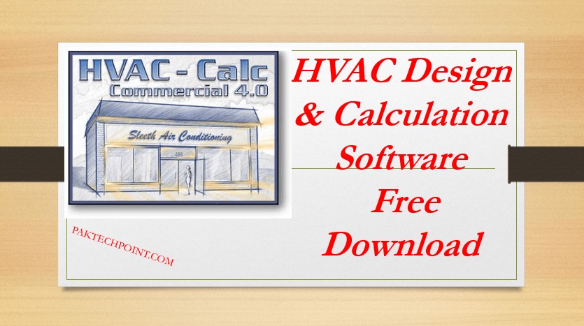 Hvac Design And Calculation Software Free Download Paktechpoint