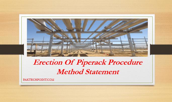 Erection Of Piperack Procedure | Method Statement