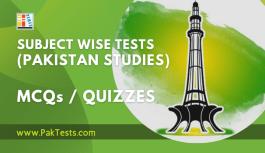 Subject Wise Quizzes (Pakistan Studies)