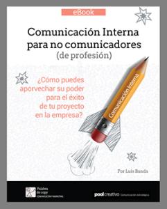 El eBook de comunicación interna [indispensable para todo comunicador interno]
