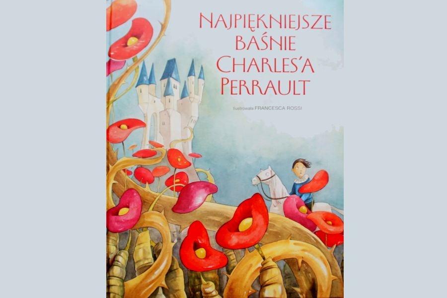 okładka książki Najpiękniejsze baśnie Charles'a Perraulta