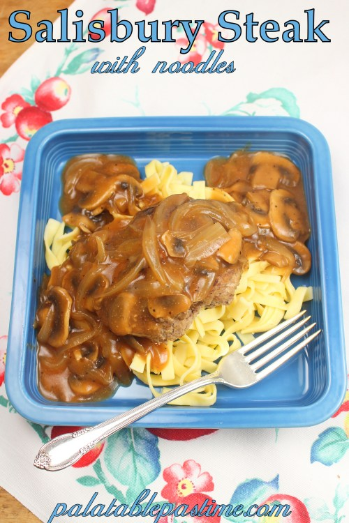 Salisbury Steak with Noodles