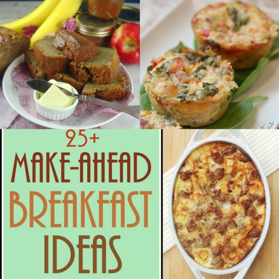 25+ Make-Ahead Breakfast Ideas