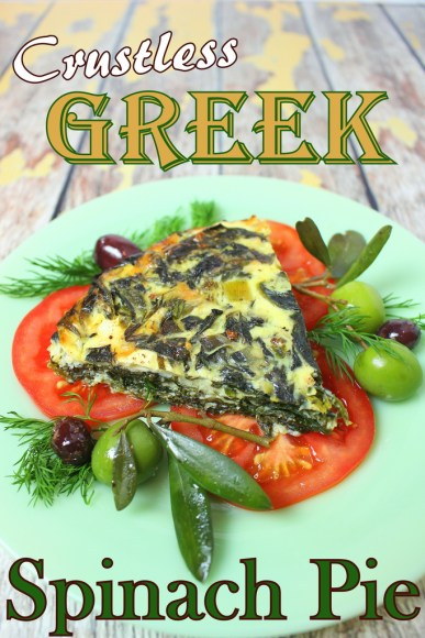 Crustless Greek Spinach Pie for #WeekdaySupper
