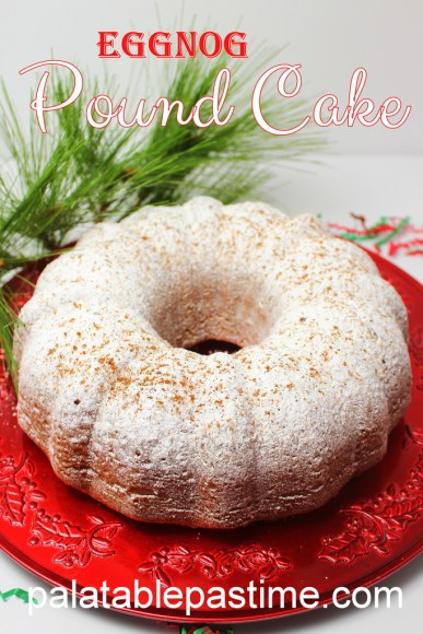 What To Serve With Eggnog Pound Cake