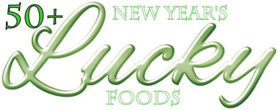 50+ Lucky New Years Foods