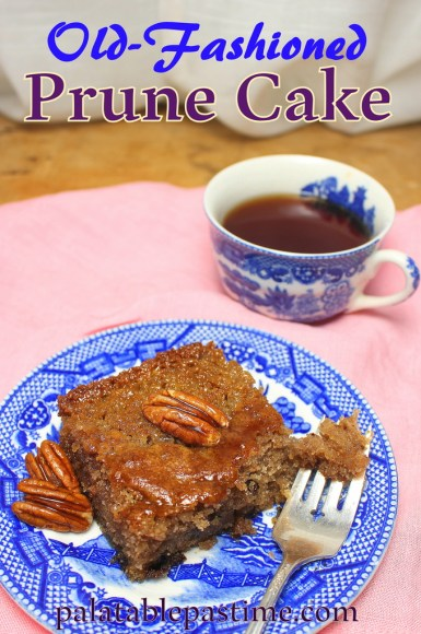 Laura's Old-Fashioned Prune Cake #SundaySupper