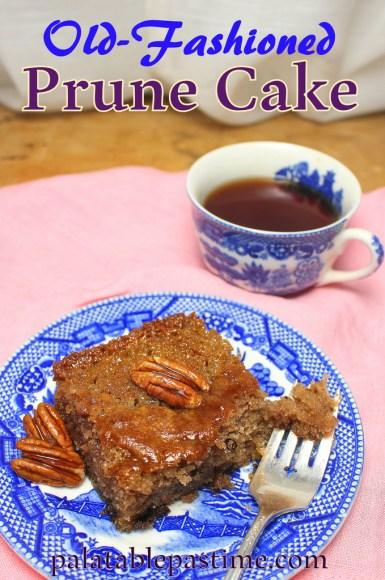 Laura's Old-Fashioned Prune Cake #SundaySupper