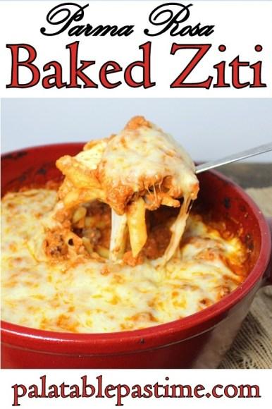 Parma Rosa Baked Ziti #SundaySupper