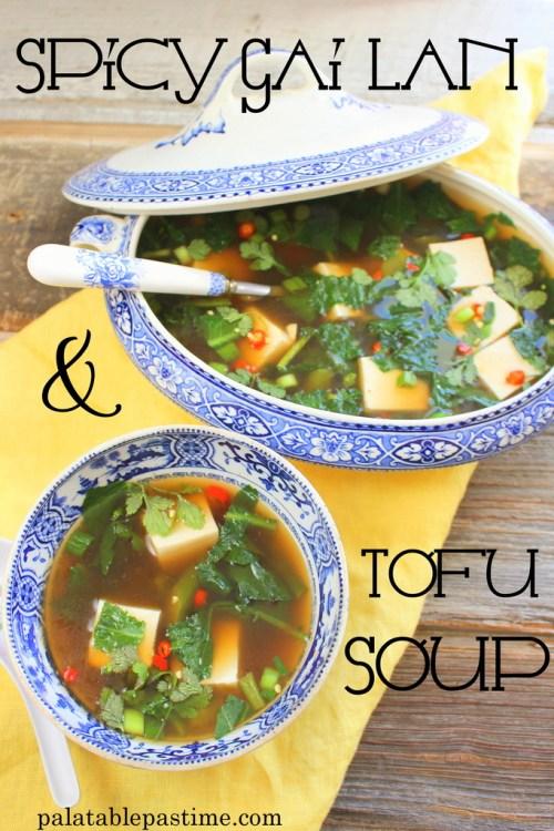 Spicy Gai Lan and Tofu Soup
