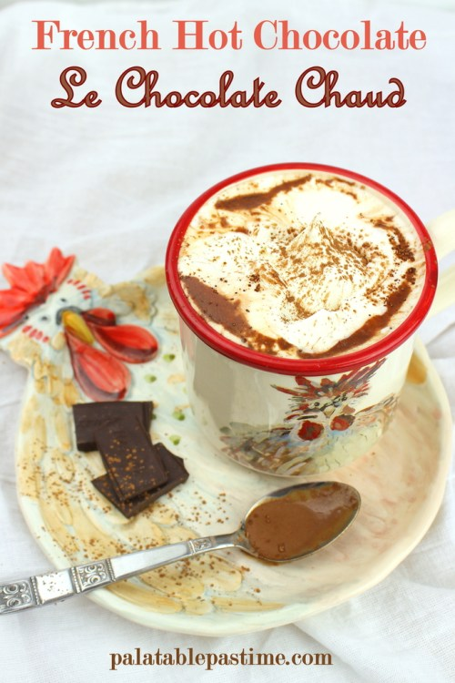 French Hot Chocolate- Le Chocolate Chaud