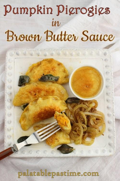 Pumpkin Pierogies with Brown Butter Sauce