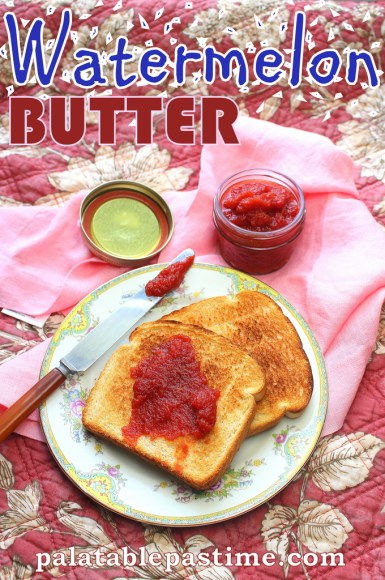 Watermelon Butter #SundaySupper