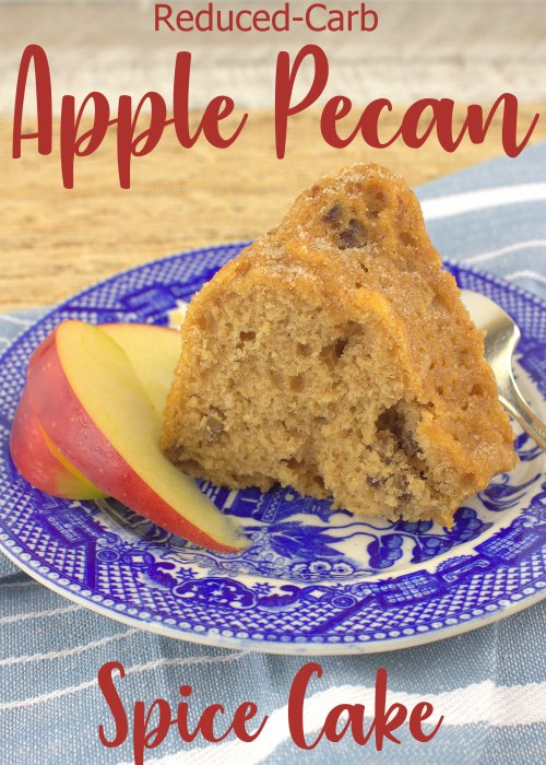 Apple Pecan Spice Cake (Reduced Carb)