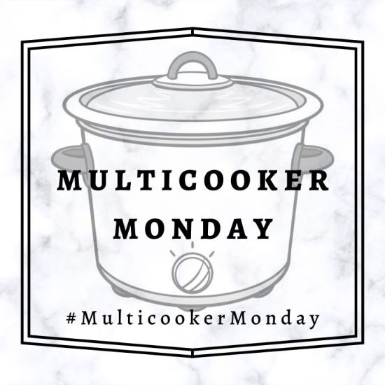 Multicooker Monday