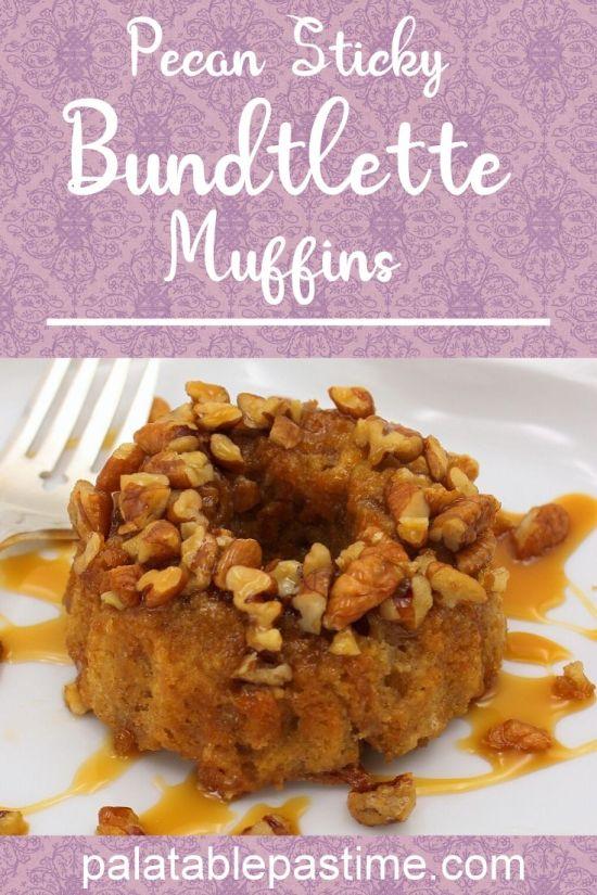 Pecan Sticky Bundtlette Muffins