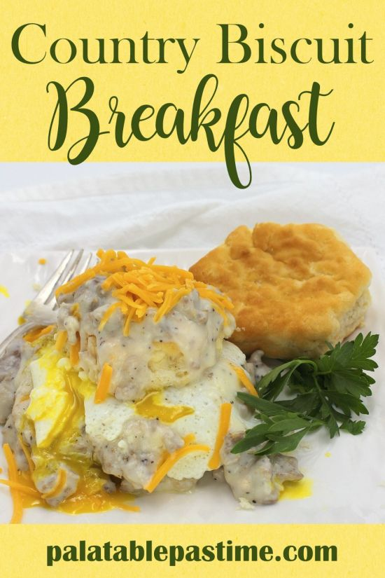 Country Biscuit Breakfast