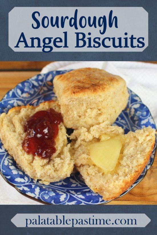 Sourdough Angel Biscuits