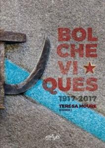 Bolcheviques 1917-2017, por Teresa Moure (coord.)