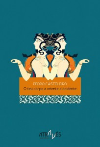 O teu corpo de Pedro Casteleiro